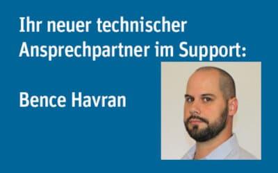Ihr neuer technischer Ansprechpartner im Support:  Bence Havran